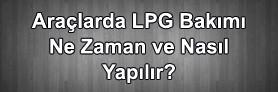 Araçlarda LPG Bakımı