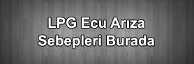 LPG Ecu Arızası ve Sebepleri
