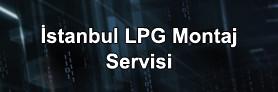 Lpg Yedek Parça İstanbul Yetkili Montaj Servisi
