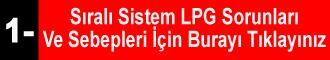 Sıralı Sistem LPG Sorunları Ve Çözümleri